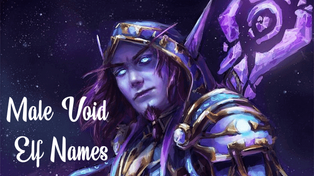 Male void elf names